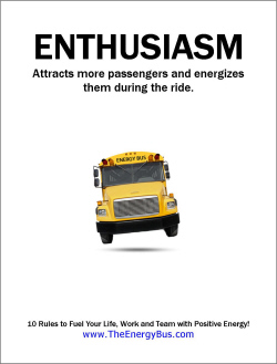 The Energy Bus Quotes   The Energy Bus Poster Download